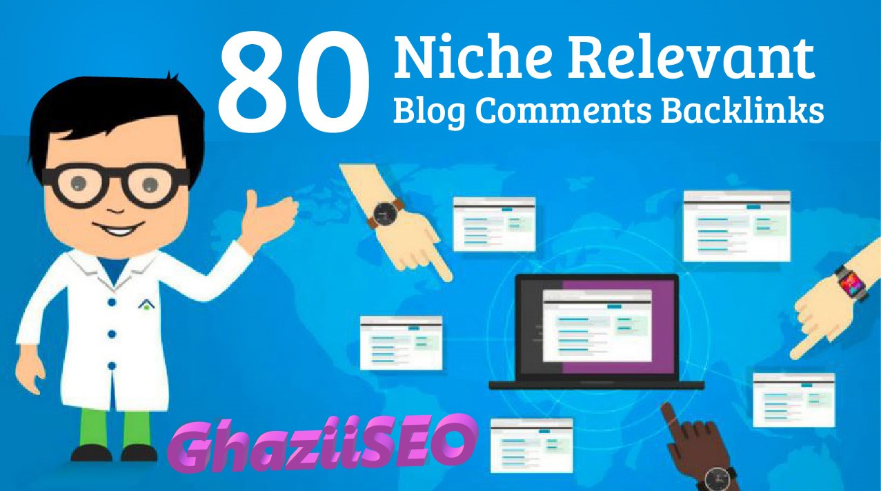 I will do 80 niche relevant blog comments backlinks high quality