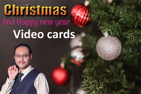I will create Christmas and New Year video card