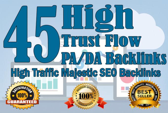 I will do 45 high trust flow and citation flow dofollow backlinks on high da pa