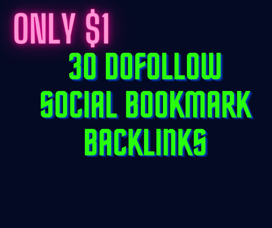 i will provide 30 dofollow social bookmarking list with submission