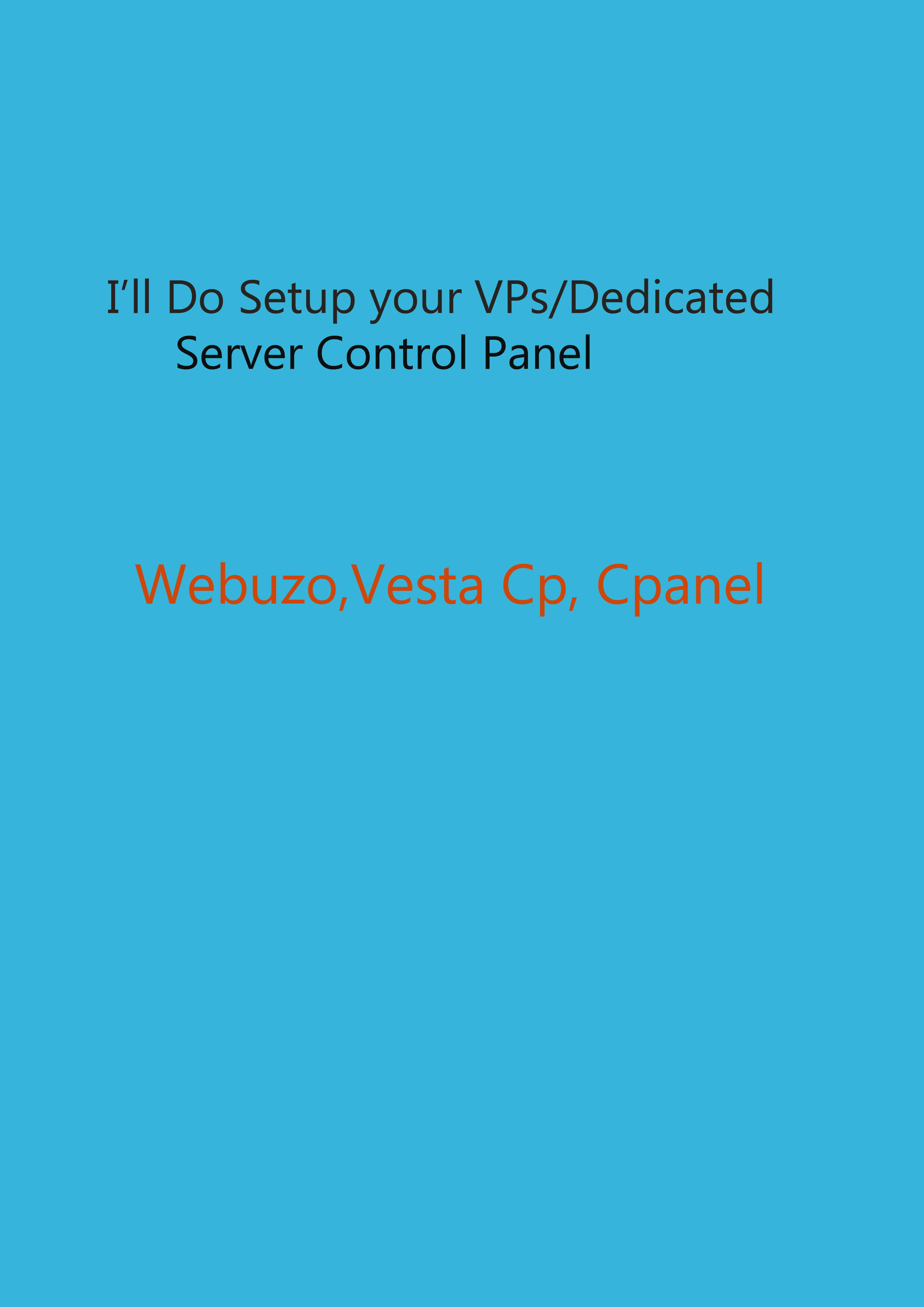 I'll Do Setup your VPs/Dedicated Server Control Panel