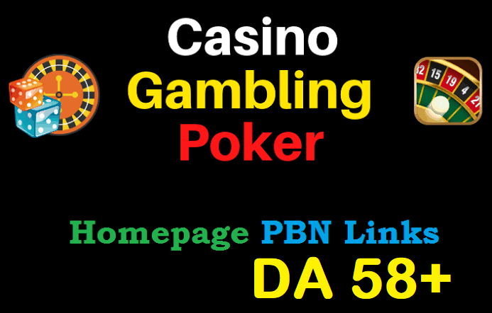 5 permanent DA 58+ PBN Backlinks Casino, Gambling, Poker, Judi Related Websites
