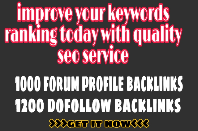 2200 backlinks 1000+ Forum profile and 1200+ do follow backlinks to skyrocket your website .