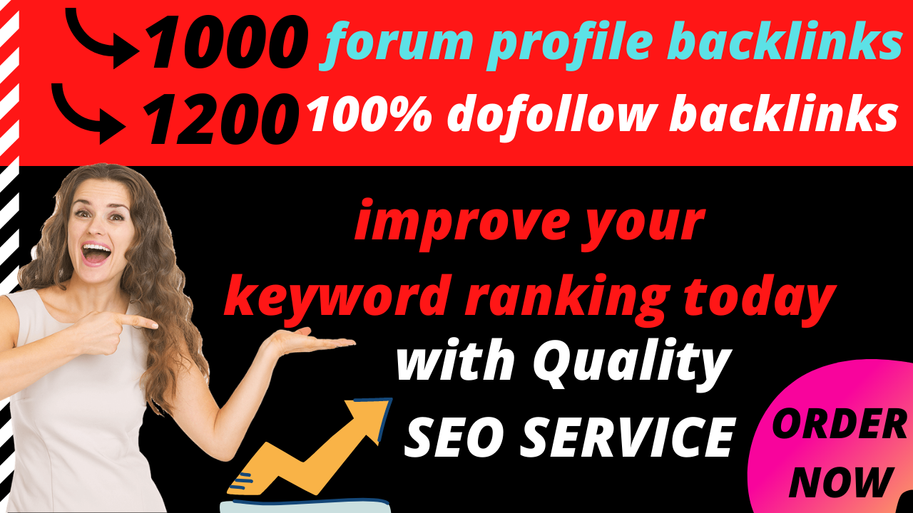 2200 backlinks 1000+ Forum profile and 1200+ do follow backlinks to skyrocket your website.
