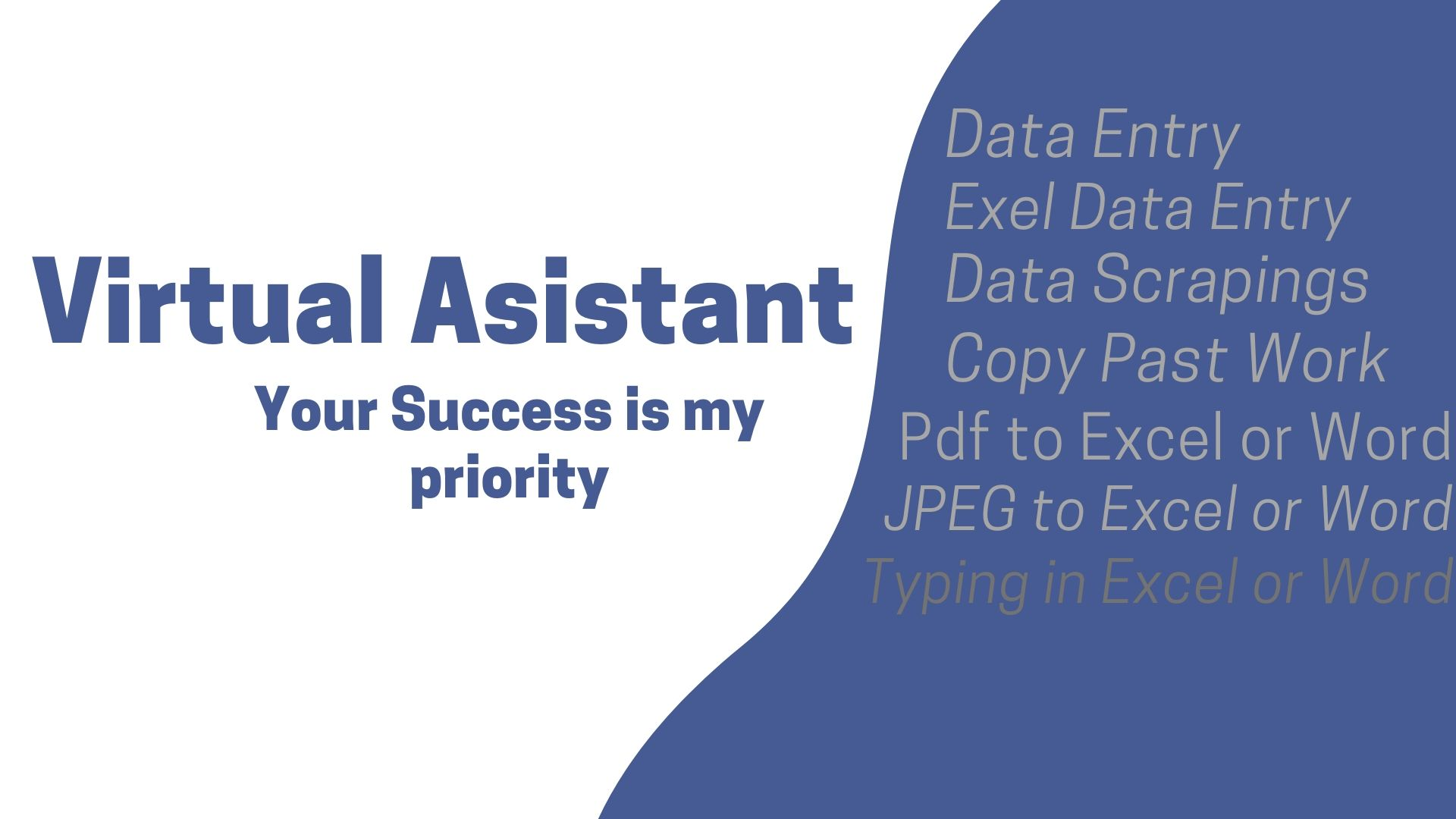 Do data entry,  typing work,  excel work,  virtual assistant,  scraping work,  jobs