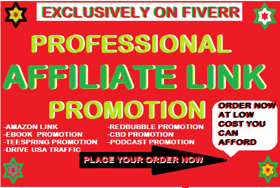 I will promote affiliate link,  teespring store,  clickbank,  website,  Exclusively