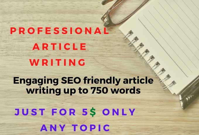 Unique SEO optimize Article Writing with any trending topic 750 words