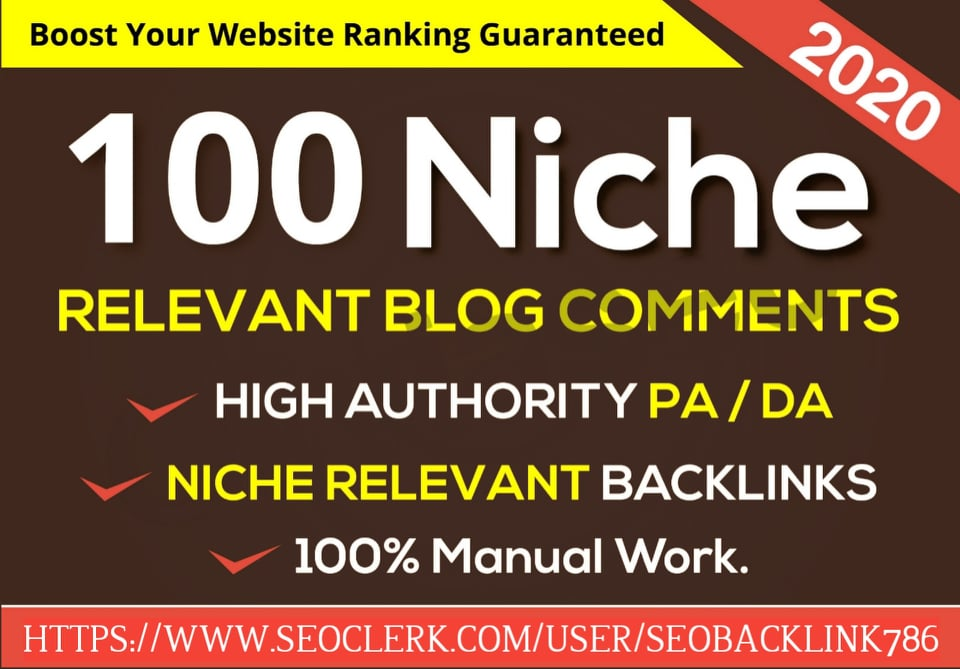 Do 100 niche relevant blog comment backlink in high DA PA