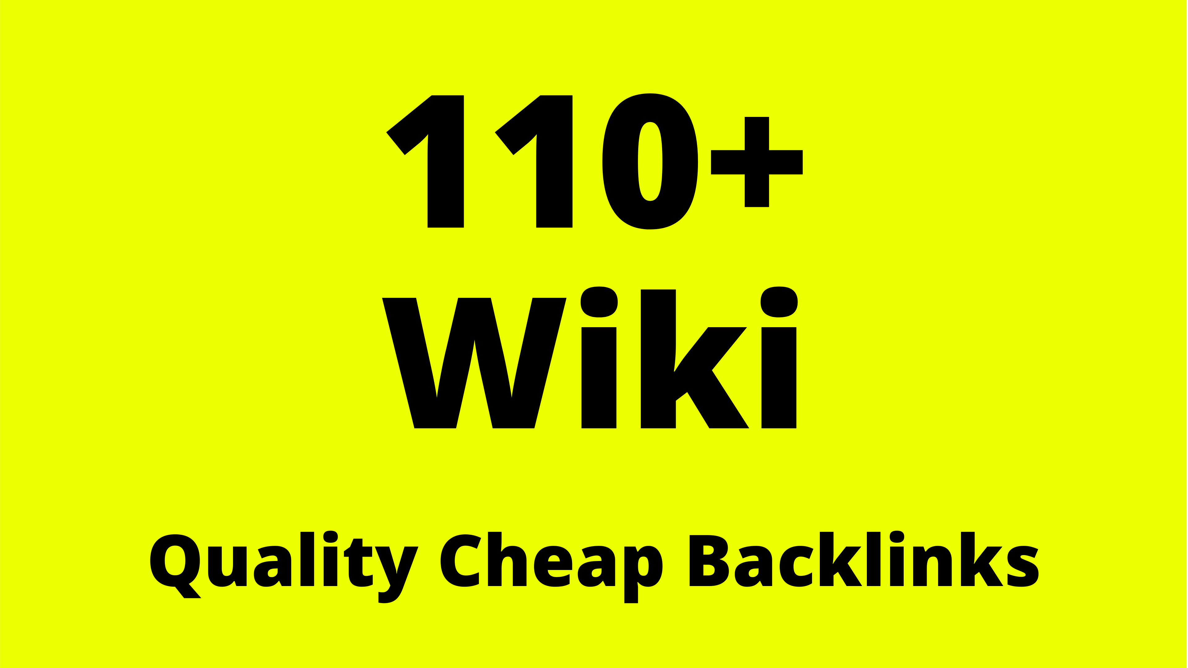 Wiki Sites 110 Backlinks Cheap SEO Backlinks Limited Time Offer