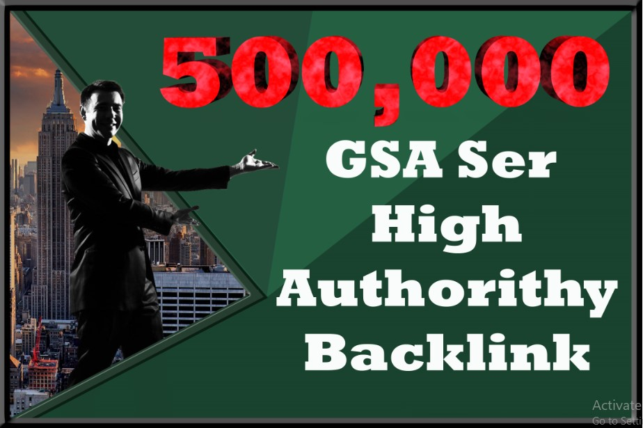 500,000 GSA Ser High Authorithy Backlink for Unlimited Seo