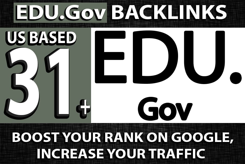 US Based 31 EDU. GOV High Authority Backlinks