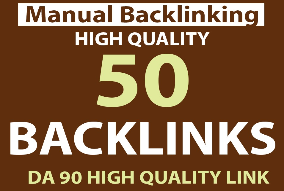 Index Guarantee 50 Manual Backlinks on High DA 90 to 100 sites