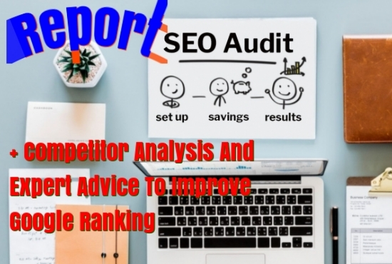 I will expert SEO audit report competitor audit