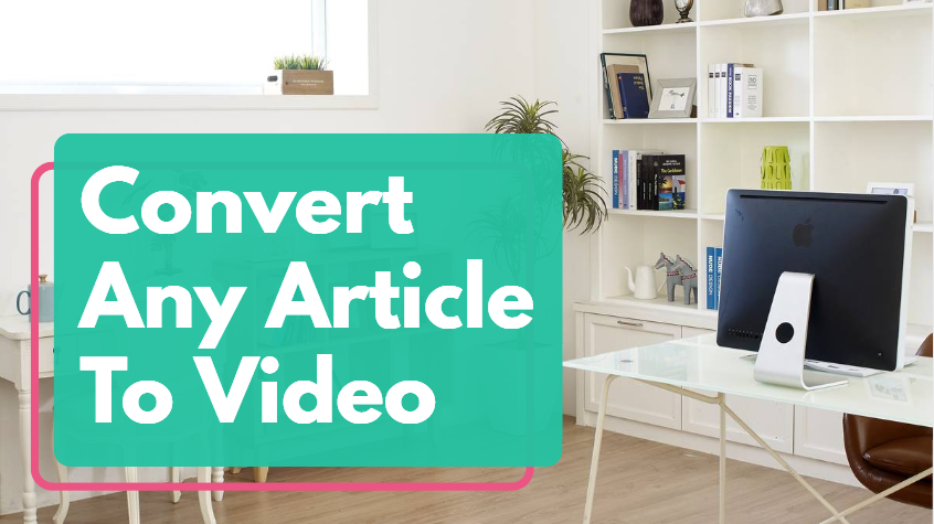 I will convert article,blog post to video with voiceover