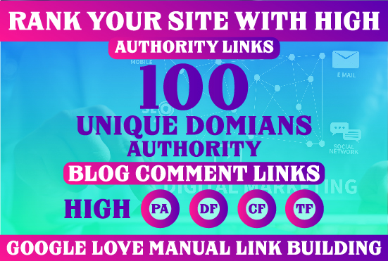 I Will Creat 100 Uniqe Domain BackLinks With High DA And PA