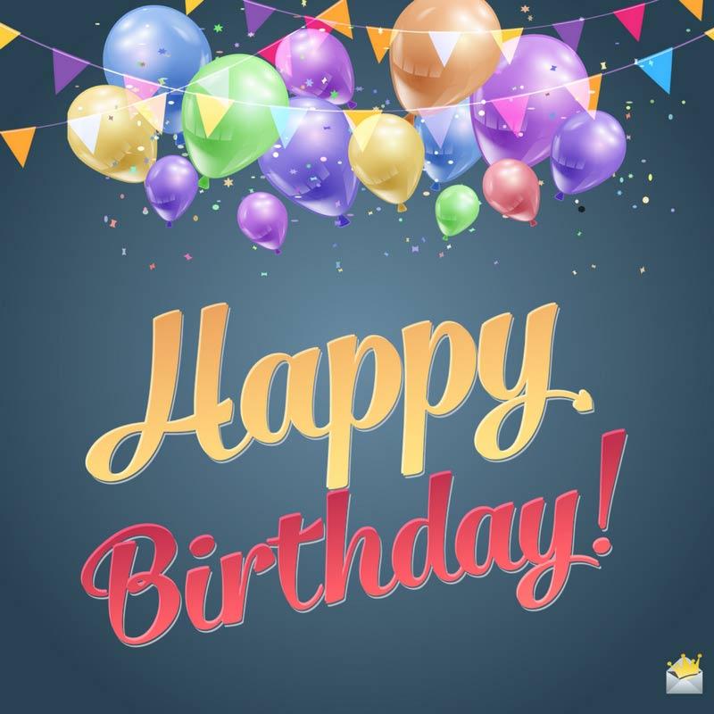 Short and Creative Birthday wishes
