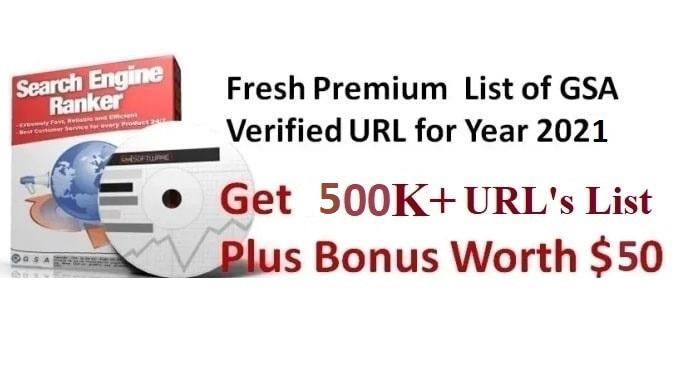 I will sell 500k May 2021 gsa ser verified urls list
