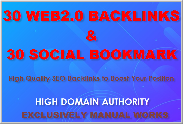 Manually build 30 Web2 Blogs and 30 Social Bookmarking backlinks for your seo