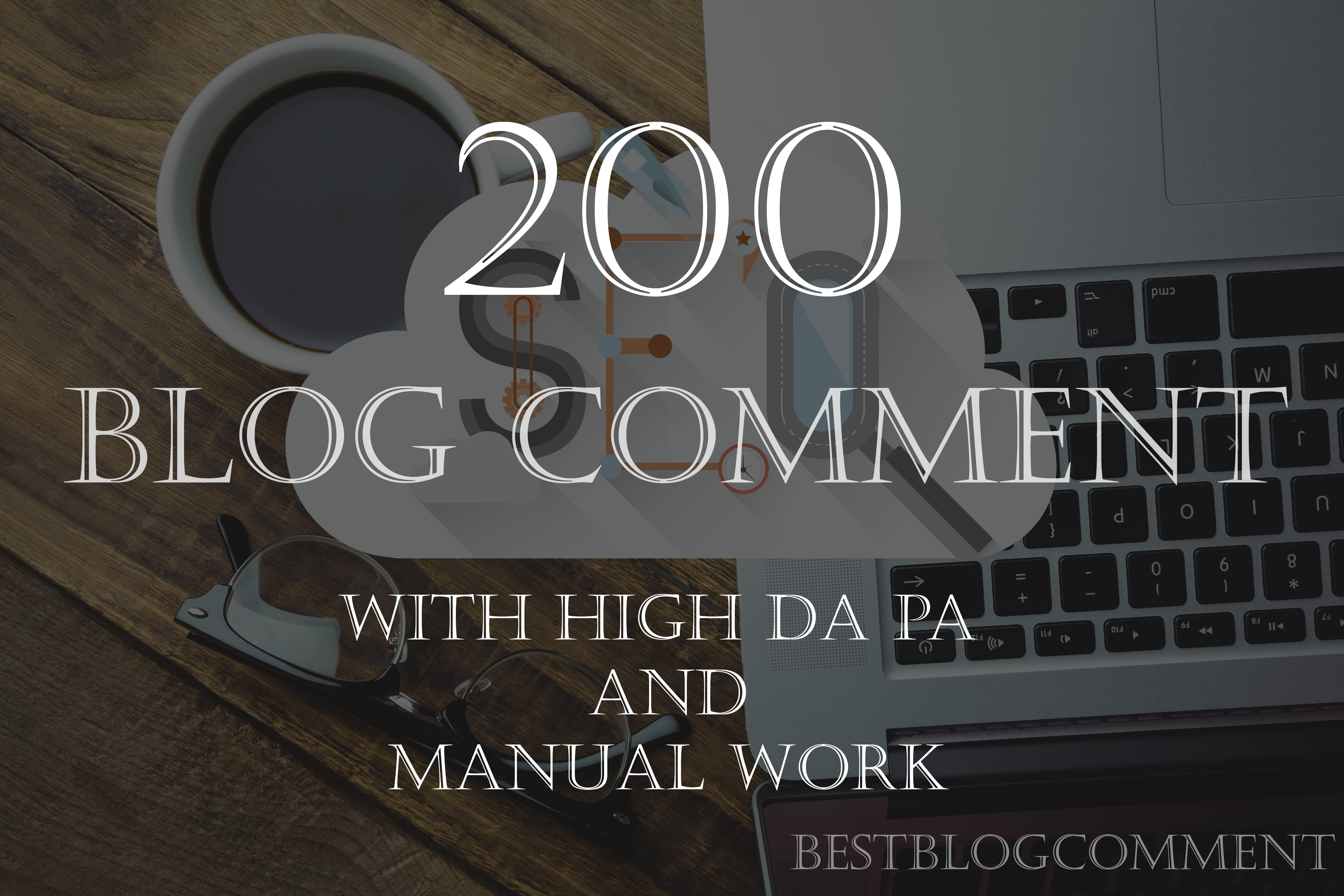 create 200 manual blog comment backlink with high da pa