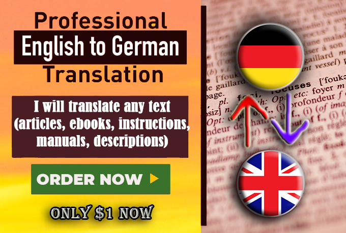 I will deliver a perfect English to German translation 1000 words