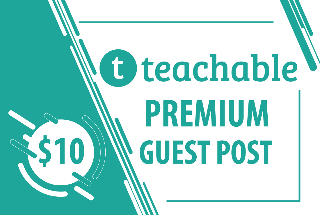 Write/Publish Guest Post On Teachable. com