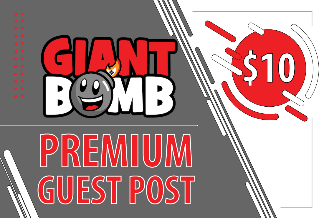 Write/Publish Guest Post on Giantbomb. com