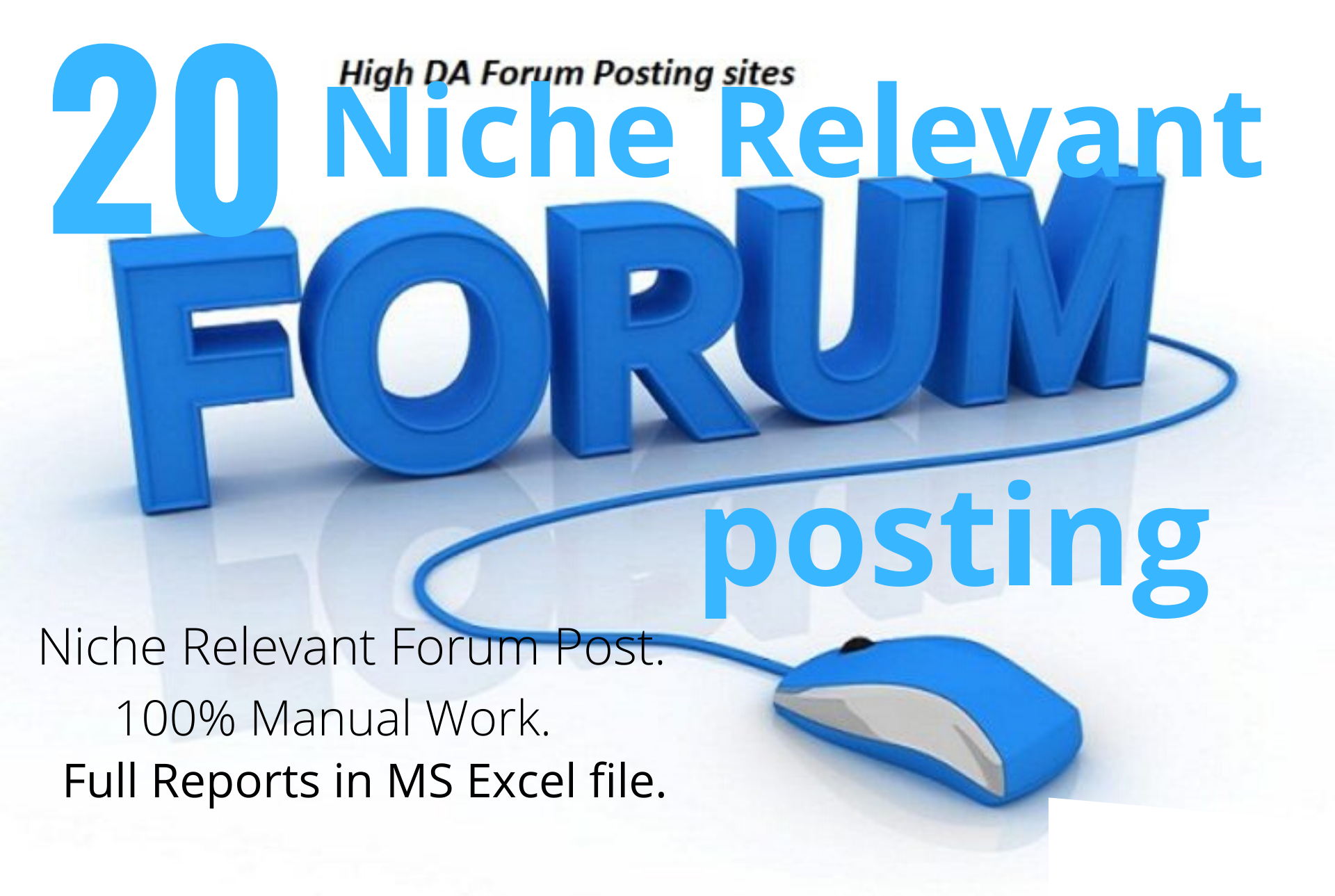 Give you 20 Niche Relevant Forum Posting