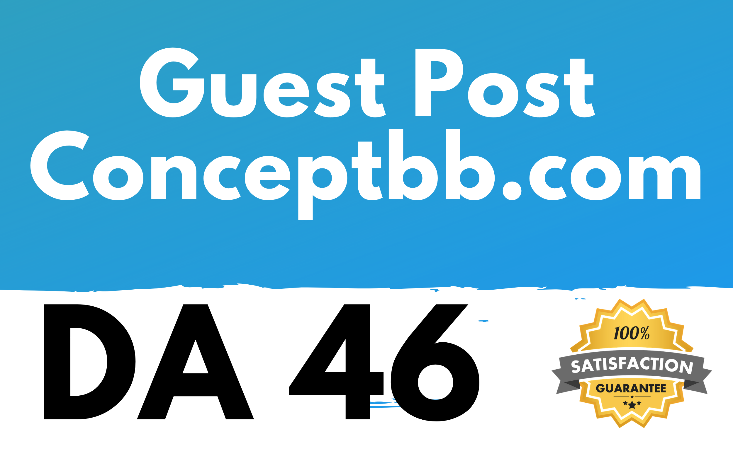 I will give you Guest Post on Conceptbb. com DA 46
