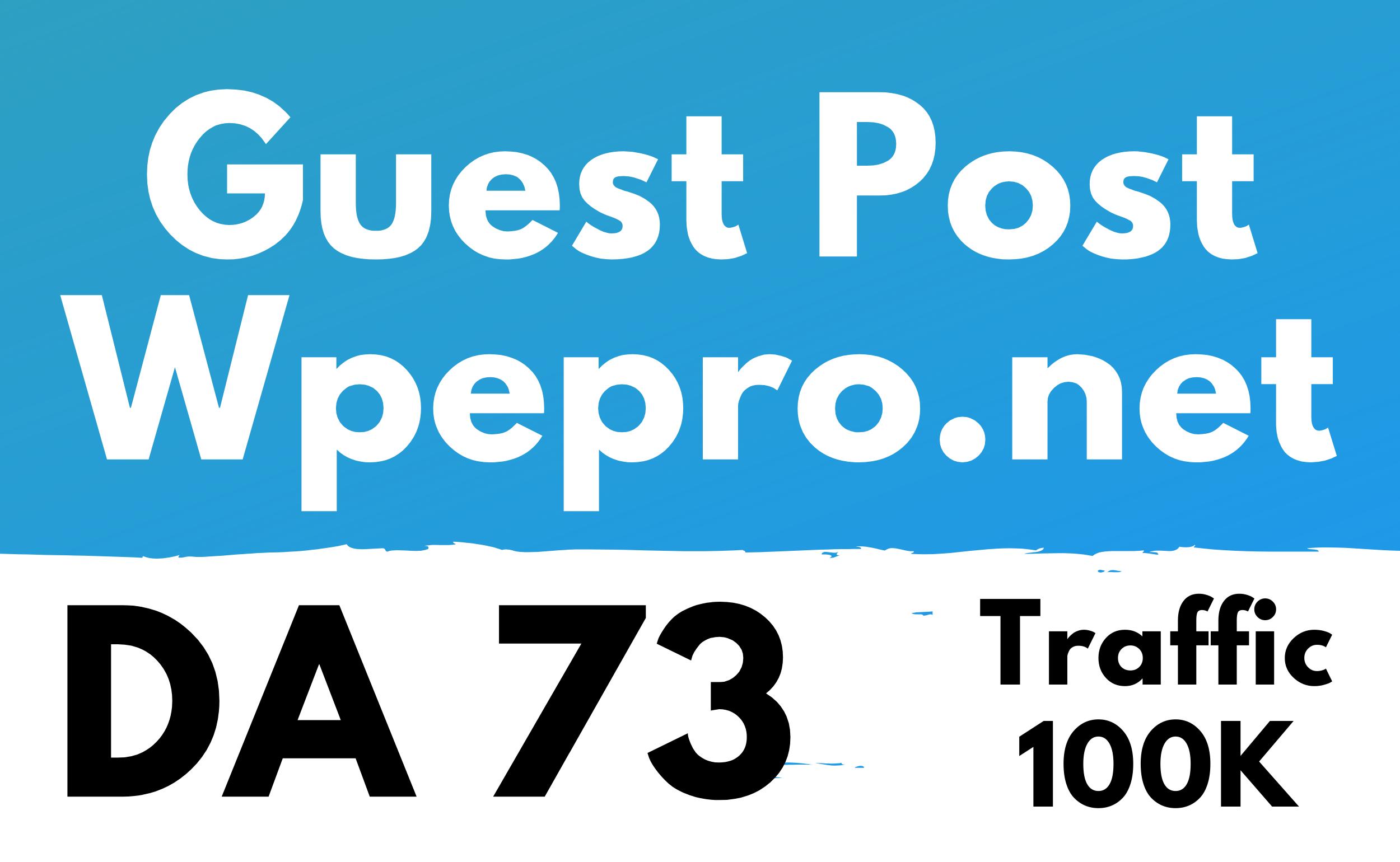 Guest Post on Wpepro. net DA 73