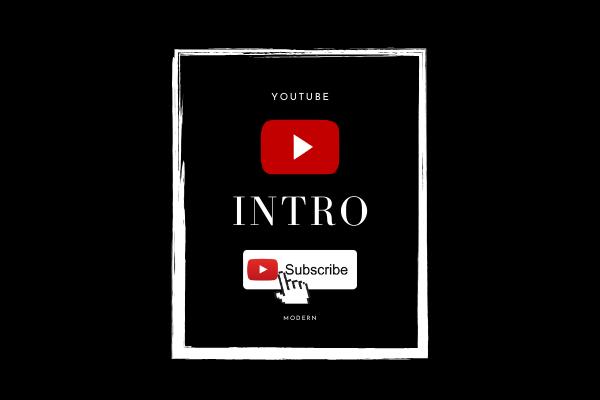 Create modern Youtube Intro & Outro