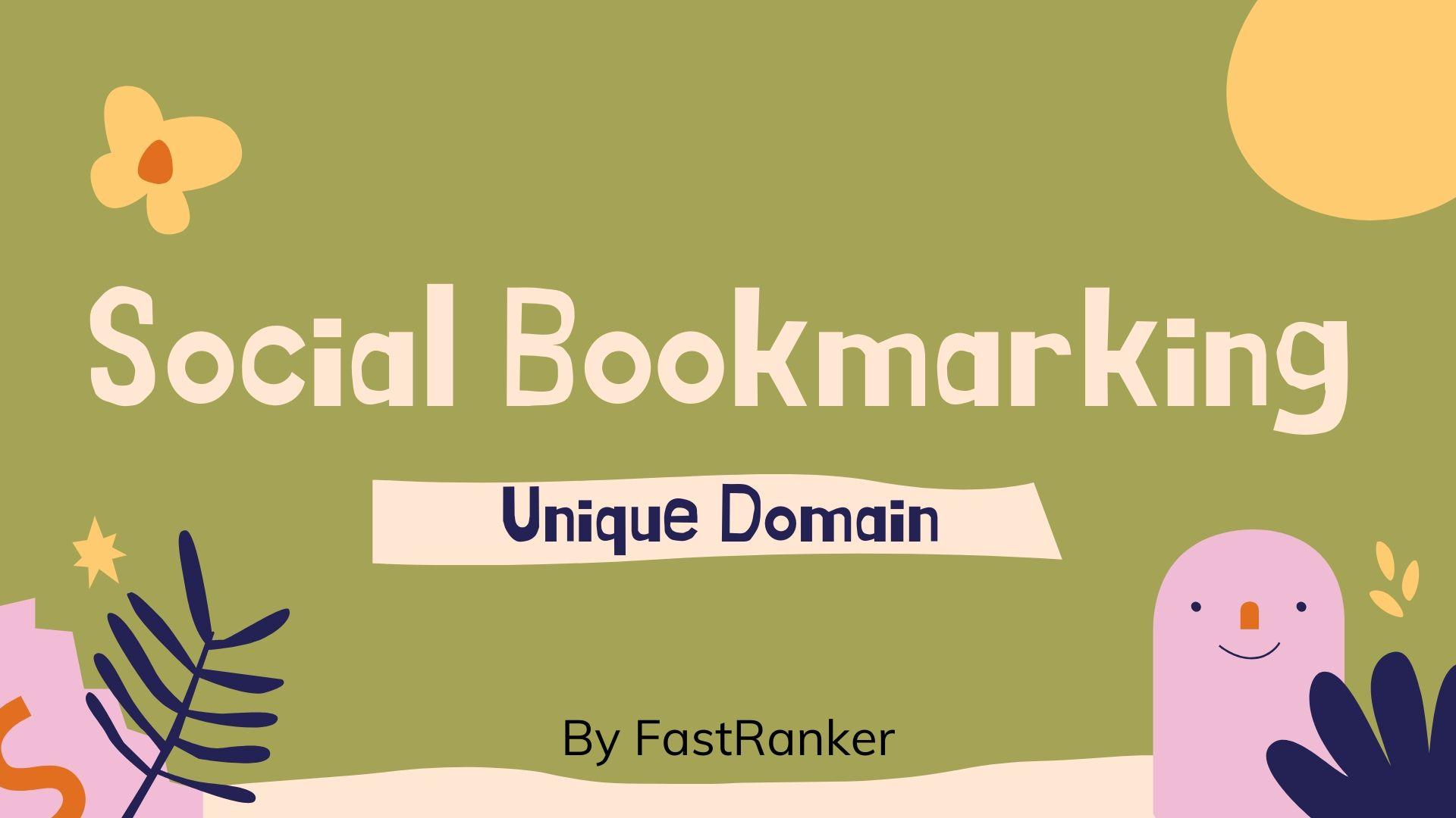 30+ Social Bookmarking Unique Domain Backlinks for your Website