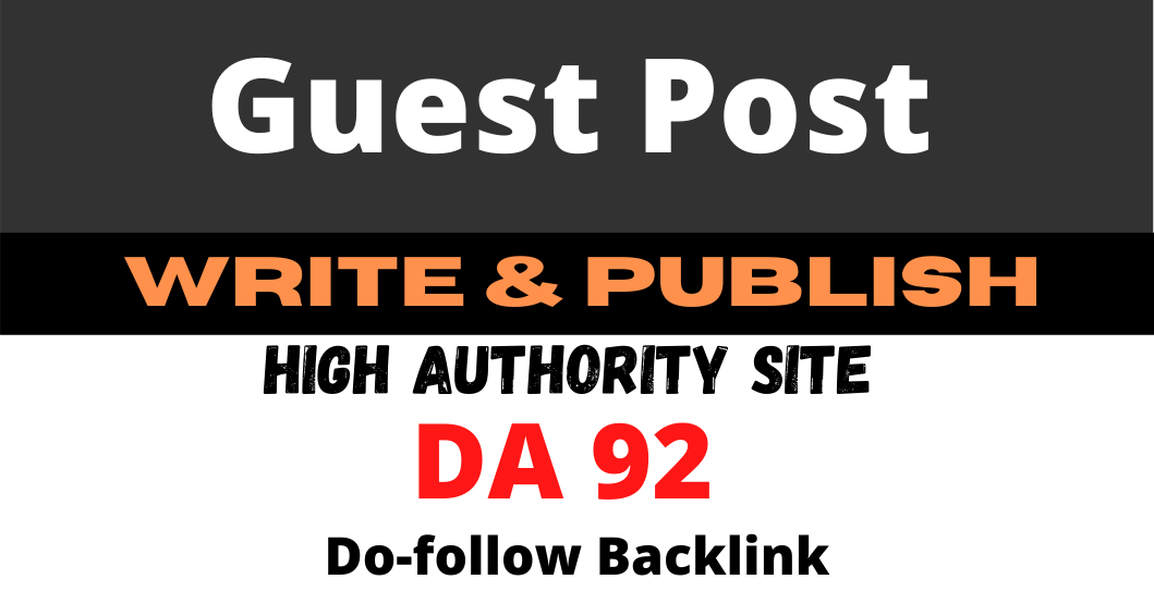 I will write & publish guest post on high authority site da92