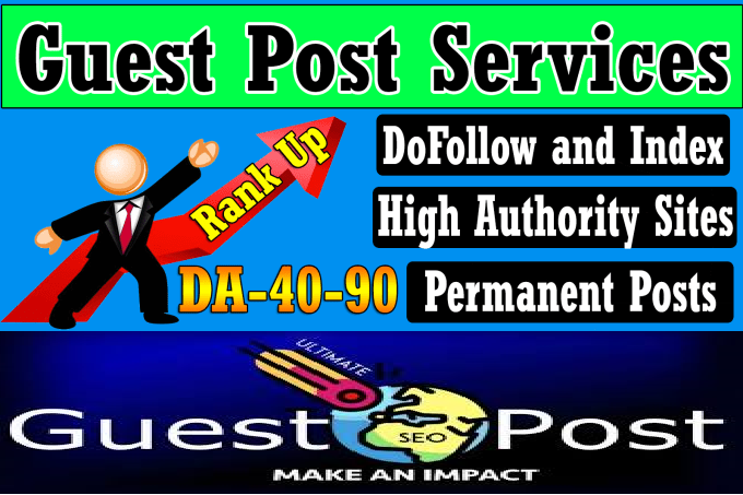 I will create Top quality SEO authority high da guest post backlinks
