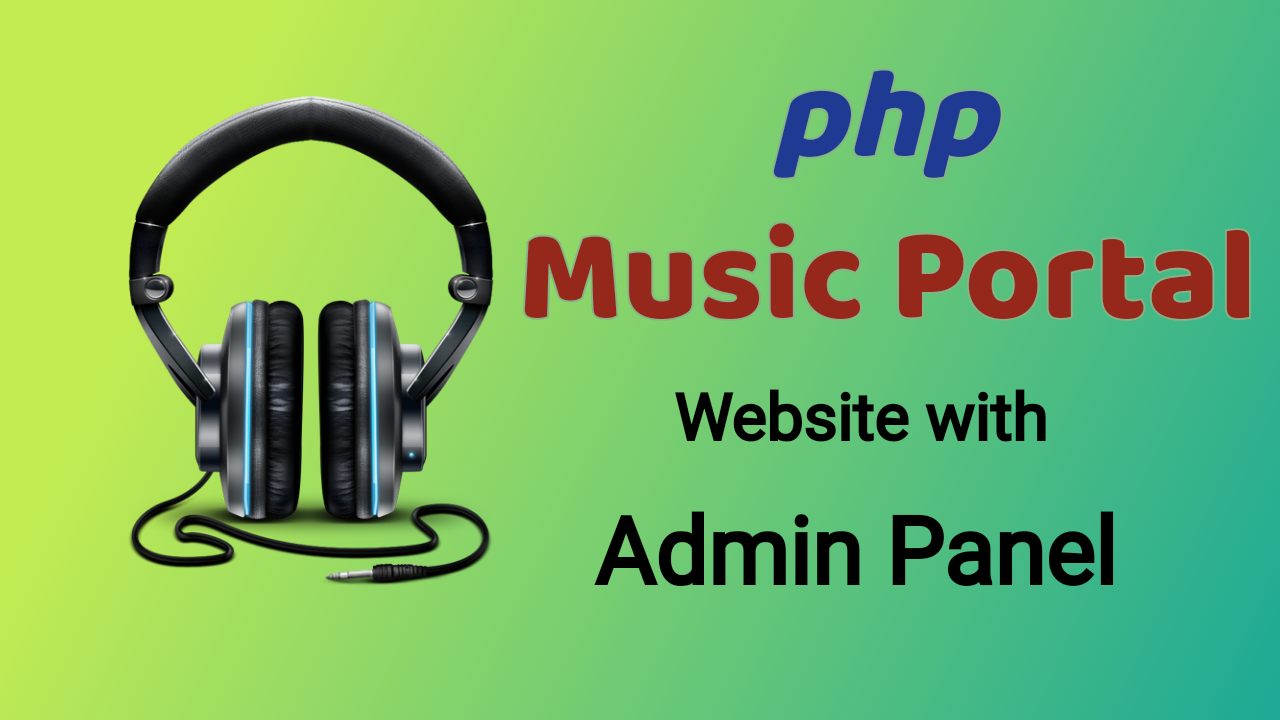 Music Portal - Mp3 Download php Website with Admin Panel