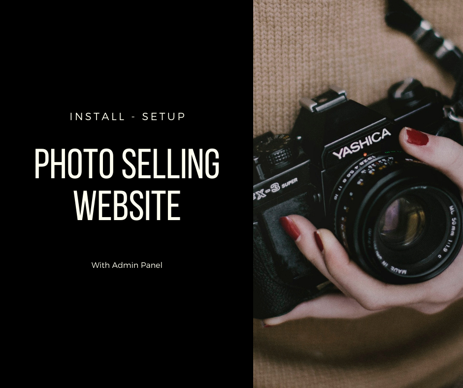 Full Photo Selling Website with admin panel