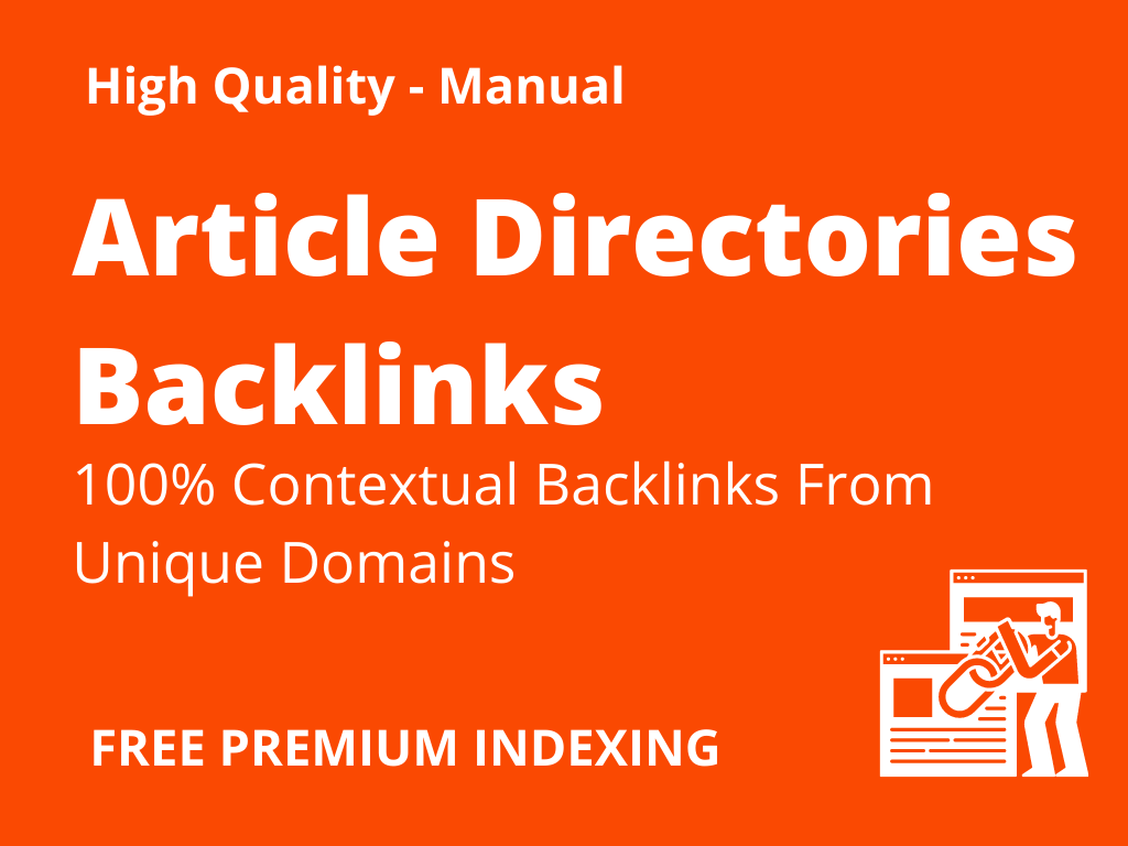 Built 150 High Quality Contextual Backlinks From 100 Article Directories Higher Rankings