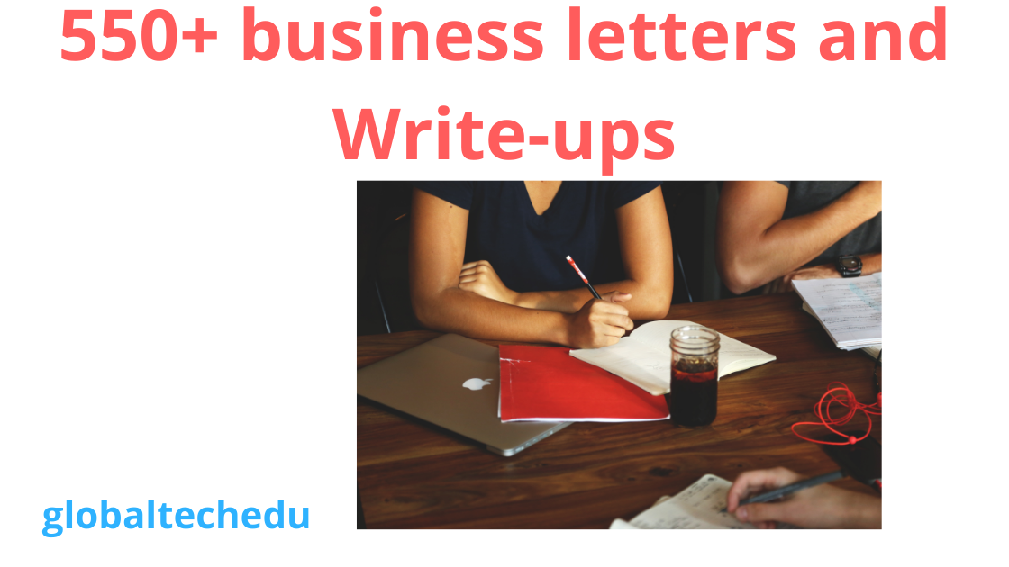 I Will Give You a File of 550+ Business Letters and Write-Ups