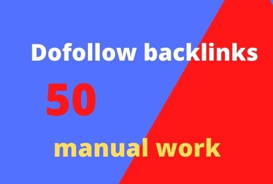 Create 50 manual high authority dofollow backlinks
