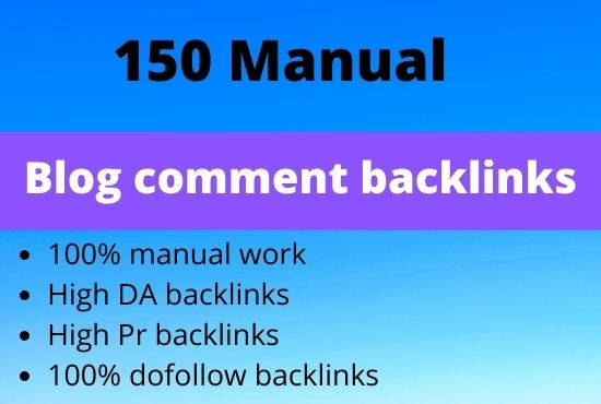 Create 150 blog comment manual Backlinks