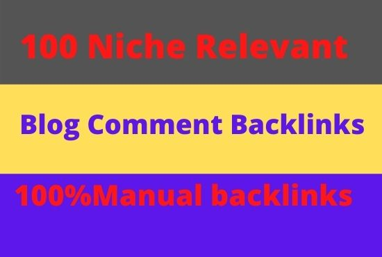 Create 100 blog comment manual Backlinks