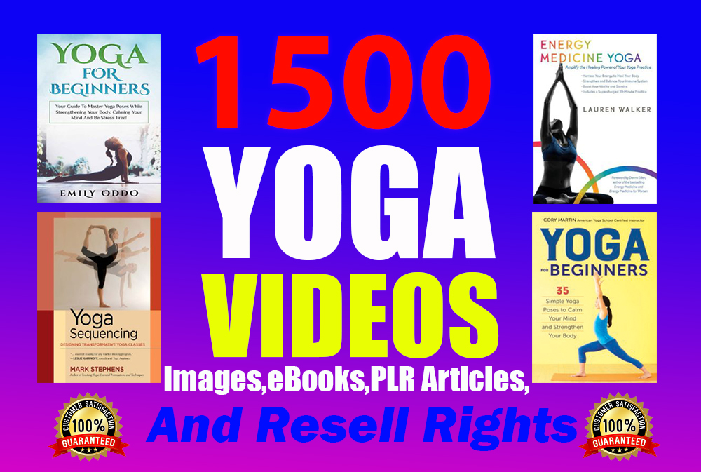I will give you professional 1500 Yoga Videos and image, eBooks, articles
