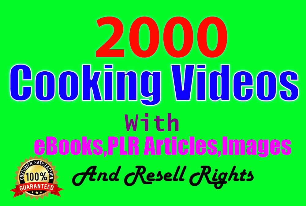 2000 cocking videos with ebooks,  plr articles, images