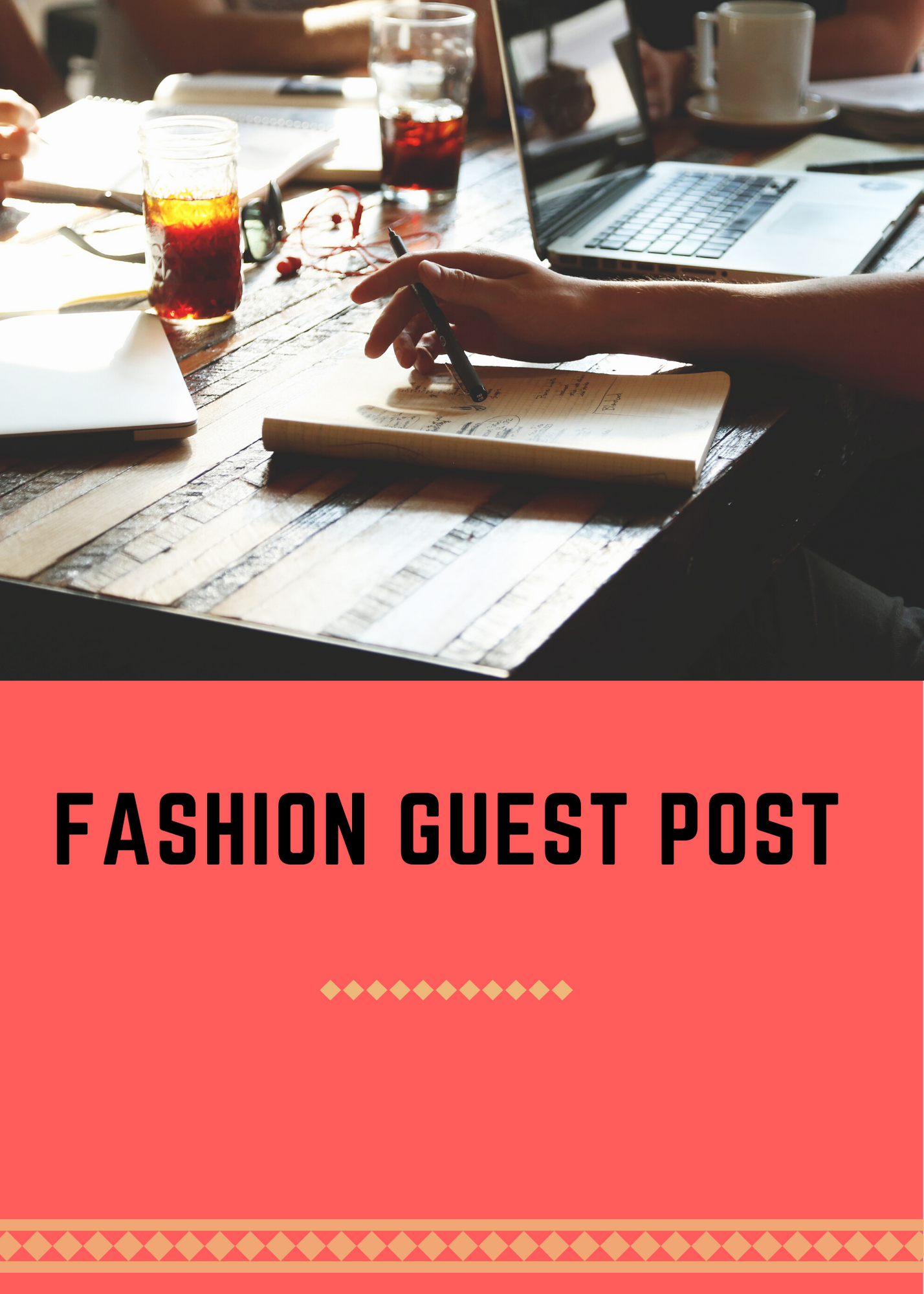 I will guest post on fashion niche blog.