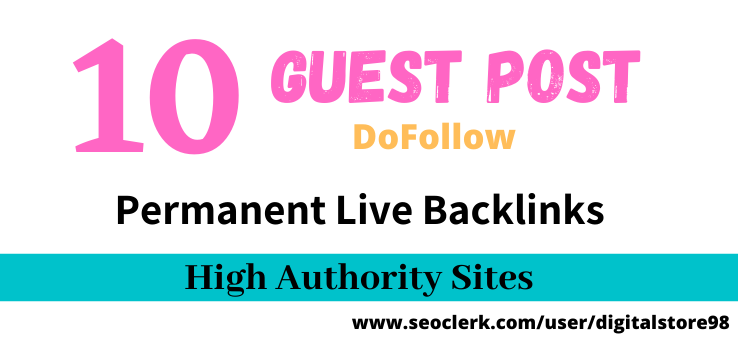 I Will Write And Publish Niche Related Unique Guest Post On 10 High Authority Sites