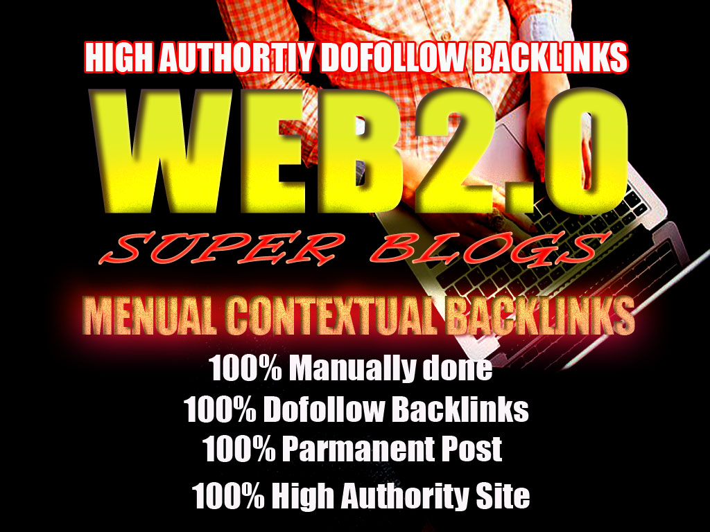 Top Quality 10+ DA Dofollow Web2.0 backlinks To Rank You on Google