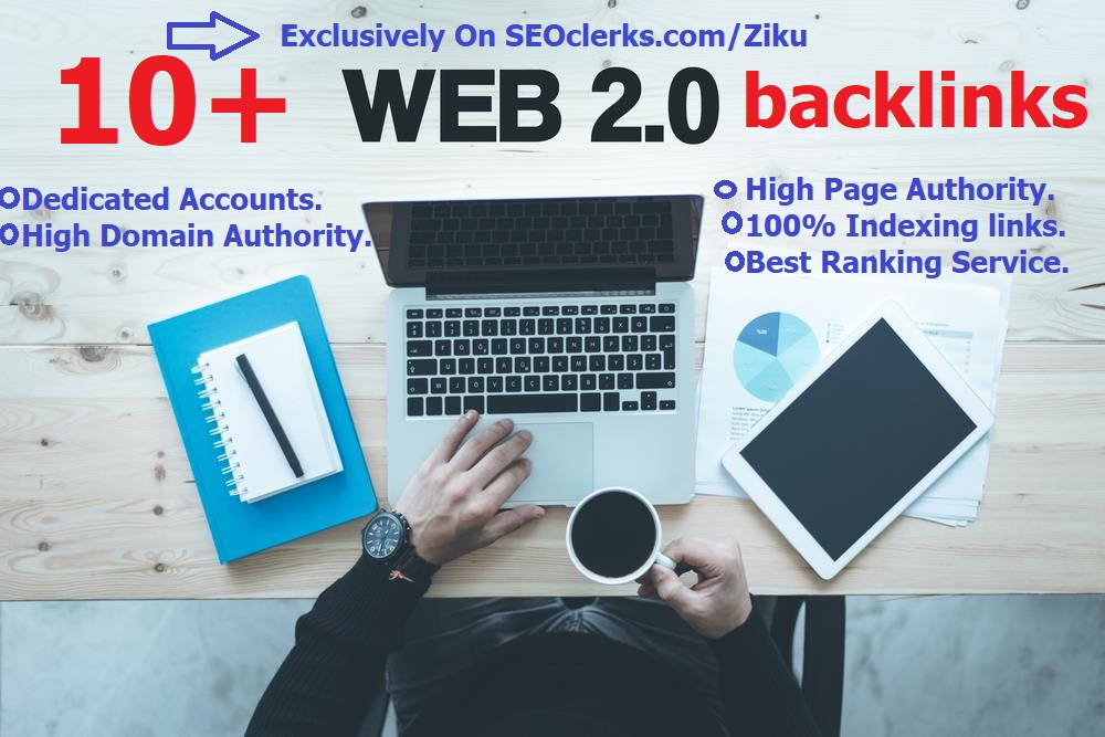 Top Quality 10+ DA Dofollow Web2.0 backlinks To Rank You on Google