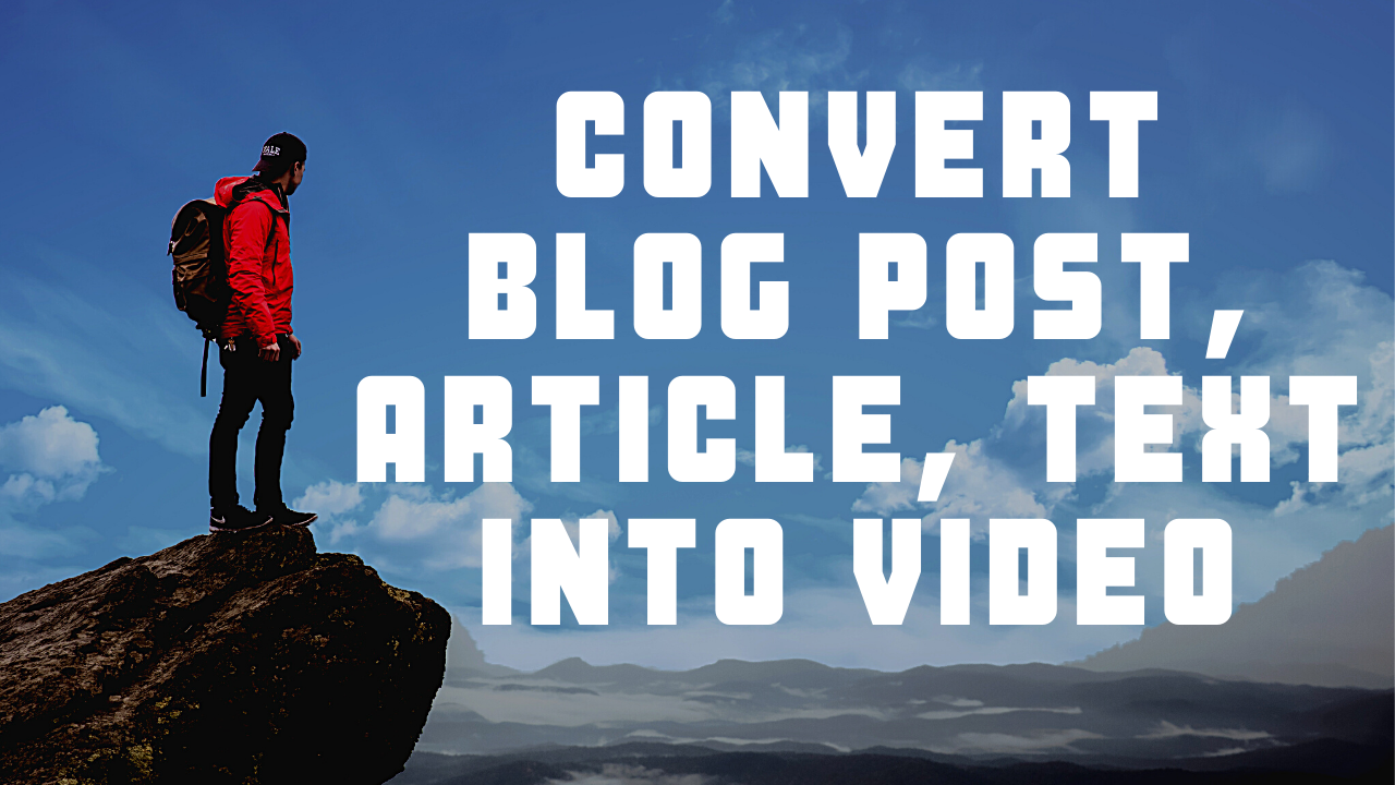 I will convert blog post,  article,  text into video with voice over