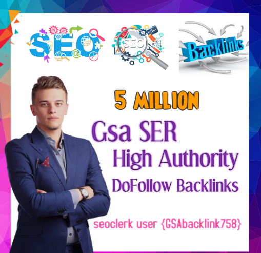 Top Most powerful 5 million Gsa Ser backlinks,  high quality SEO links
