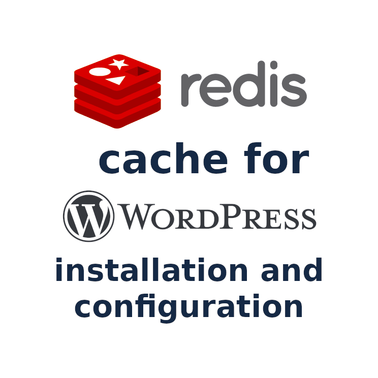 I will install and configure redis cache for wordpress