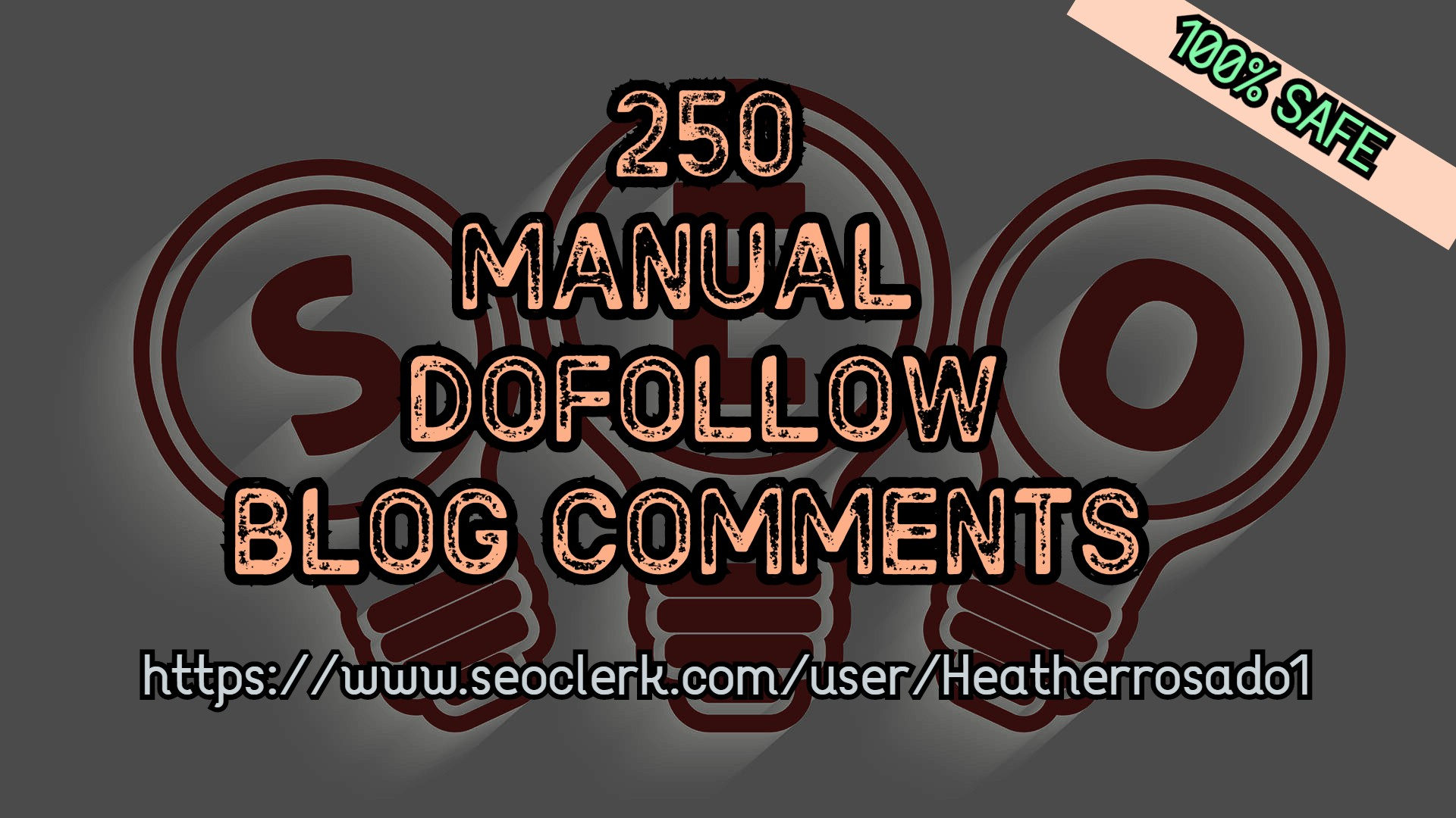 I will Do 250 Manual DoFollow Blog Comments
